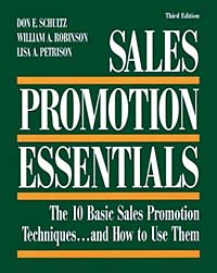 Sales Promotion Essentials: The 10 Basic Sales Promotion Techniques and How to Use Them Издательство: NTC Business Books, 1998 г Мягкая обложка, 240 стр ISBN 0-8442-3355-2 инфо 203d.